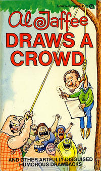 Cover Thumbnail for Al Jaffee Draws a Crowd (New American Library, 1978 series) #Y8226