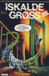 Cover for Iskalde Grøss (Semic, 1982 series) #4/1985