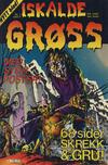 Cover for Iskalde Grøss (Semic, 1982 series) #1 [1988]