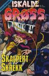 Cover for Iskalde Grøss (Semic, 1982 series) #1/1989