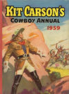 Cover for Kit Carson's Cowboy Annual (Amalgamated Press, 1954 ? series) #1959