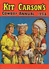 Cover for Kit Carson's Cowboy Annual (Amalgamated Press, 1954 ? series) #1958