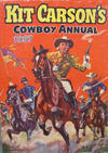 Cover for Kit Carson's Cowboy Annual (Amalgamated Press, 1954 ? series) #1957