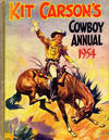 Cover for Kit Carson's Cowboy Annual (Amalgamated Press, 1954 ? series) #1954