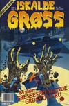 Cover for Iskalde Grøss (Semic, 1982 series) #1/1990
