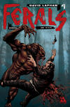 Cover for Ferals (Avatar Press, 2012 series) #4 [Gore Variant Cover by Gabriel Andrade]