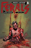 Cover for Ferals (Avatar Press, 2012 series) #8 [Gore Variant Cover by Gabriel Andrade]