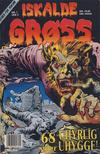 Cover for Iskalde Grøss (Semic, 1982 series) #1/1991