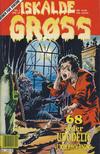 Cover for Iskalde Grøss (Semic, 1982 series) #4/1991