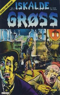 Cover Thumbnail for Iskalde Grøss (Semic, 1982 series) #2 [1988]