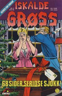Cover Thumbnail for Iskalde Grøss (Semic, 1982 series) #6 [1988]