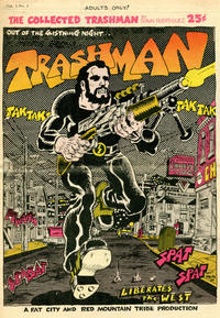Cover Thumbnail for The Collected Trashman (Fat City and Red Mountain Tribe, 1969 series) #1
