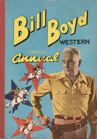 Cover Thumbnail for Bill Boyd Western Comic Annual (L. Miller & Son, 1956 series) #2