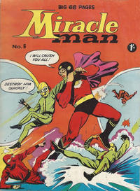 Cover Thumbnail for Miracle Man (Thorpe & Porter, 1965 series) #6