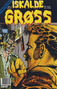 Cover Thumbnail for Iskalde Grøss (Semic, 1982 series) #6/1991