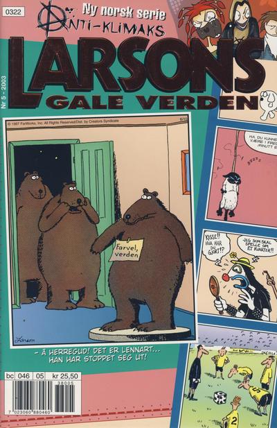 Cover for Larsons gale verden (Bladkompaniet / Schibsted, 1992 series) #5/2003