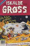 Cover for Iskalde Grøss (Semic, 1982 series) #6/1992