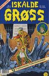 Cover for Iskalde Grøss (Semic, 1982 series) #4/1993