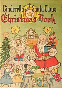 Cover Thumbnail for Cinderella and Santa Claus Christmas Book (Vital Publications, 1958 series)