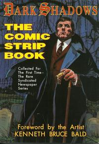 Cover Thumbnail for Dark Shadows: The Comic Strip Book (Pomegranate Press, Ltd., 1996 series)