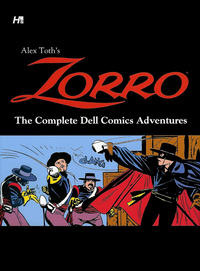 Cover Thumbnail for Alex Toth's Zorro (Hermes Press, 2013 series) #[nn] - The Complete Dell Comics Adventures