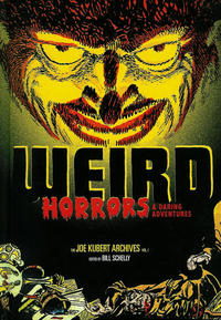 Cover Thumbnail for The Joe Kubert Archives (Fantagraphics, 2012 series) #1 - Weird Horrors & Daring Adventures