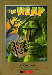 Cover Thumbnail for Roy Thomas Presents The Heap (PS, 2012 series) #2