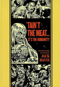Cover Thumbnail for The Fantagraphics EC Artists' Library (Fantagraphics, 2012 series) #[4] - Tain't the Meat...It's the Humanity And Other Stories