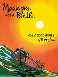 Cover Thumbnail for Messages in a Bottle: Comic Book Stories by B. Krigstein (Fantagraphics, 2013 series)