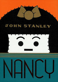 Cover Thumbnail for Nancy: The John Stanley Library (Drawn & Quarterly, 2009 series) #1