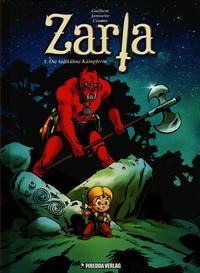 Cover Thumbnail for Zarla (Piredda Verlag, 2011 series) #1 - Die tollkühne Kämpferin