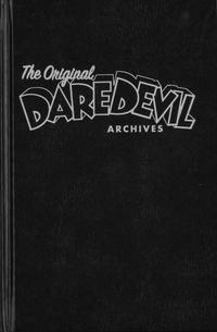 Cover Thumbnail for The Original Daredevil Archives (Dark Horse, 2013 series) #1