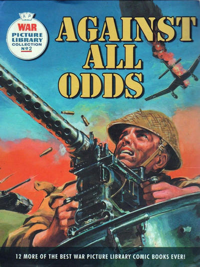 Cover for War Picture Library (Carlton Publishing Group, 2007 series) #2 - Against All Odds