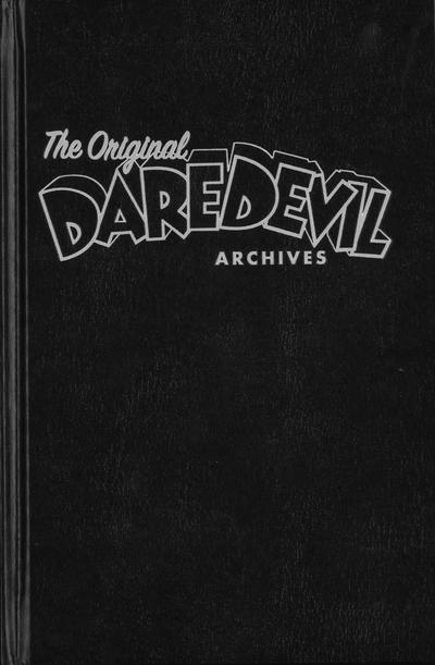 Cover for The Original Daredevil Archives (Dark Horse, 2013 series) #1