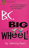 Cover for B.C. - Big Wheel (Gold Medal Books, 1969 series) #D2033 [medal seal variant]