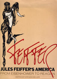 Cover Thumbnail for Jules Feiffer's America: From Eisenhower to Reagan (Alfred A. Knopf Publishing, 1982 series)