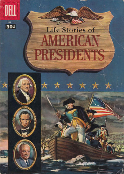 Cover for Life Stories of American Presidents (Dell, 1957 series) #1 [$0.25 Cover]