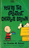 Cover for You're the Greatest, Charlie Brown (Crest Books, 1971 series) #M2671