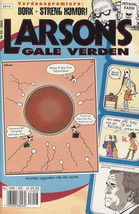 Cover Thumbnail for Larsons gale verden (Bladkompaniet, 1992 series) #3/2004