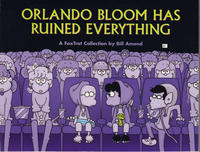 Cover Thumbnail for Orlando Bloom Has Ruined Everything [Foxtrot] (Andrews McMeel, 2005 series)