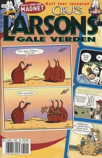 Cover Thumbnail for Larsons gale verden (Bladkompaniet / Schibsted, 1992 series) #4/2004