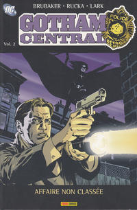 Cover Thumbnail for Gotham Central (Panini France, 2006 series) #2