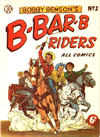 Cover for Bobby Benson's  B-Bar-B Riders (World Distributors, 1950 series) #2