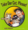 Cover for Take Our Cat, Please! (Andrews McMeel, 2008 series)