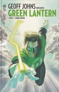 Cover Thumbnail for Geoff Johns présente Green Lantern (Urban Comics, 2012 series) #1 - Sans peur