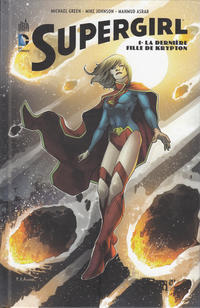 Cover Thumbnail for Supergirl (Urban Comics, 2013 series) #1 - La dernière fille de Krypton