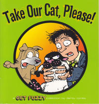 Cover Thumbnail for Take Our Cat, Please! (Andrews McMeel, 2008 series)