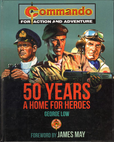 Cover for Commando 50 Years: A Home for Heroes (Carlton Publishing Group, 2011 series)