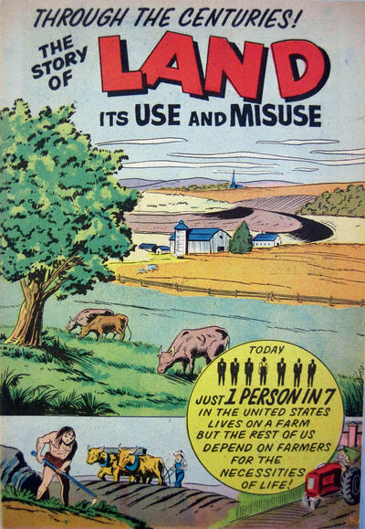 Cover for The Story of Land Its Use and Misuse Through the Centuries (Soil Conservation Society of America, 1952 series) #[1956 edition]