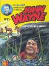 Cover for John Wayne Adventure Comics (World Distributors, 1950 ? series) #23